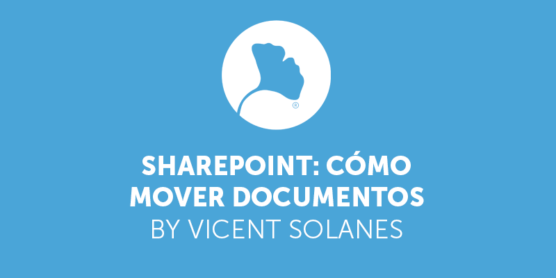 Sharepoint: cómo mover documentos