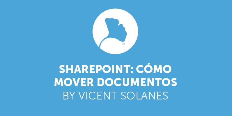 Sharepoint: cómo mover documentos