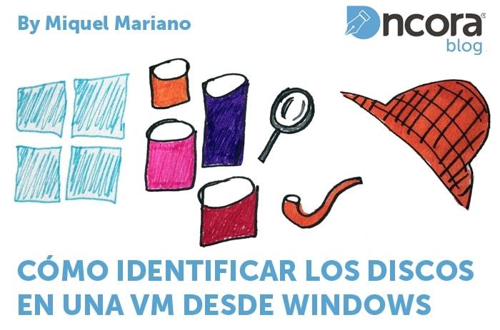 VMware vSphere identificar los discos de una VM desde Windows miniatura