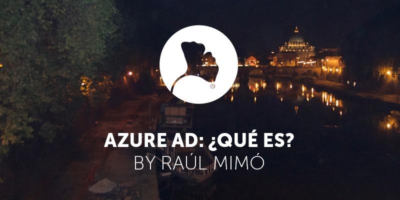 Azure AD ¿Qué es?