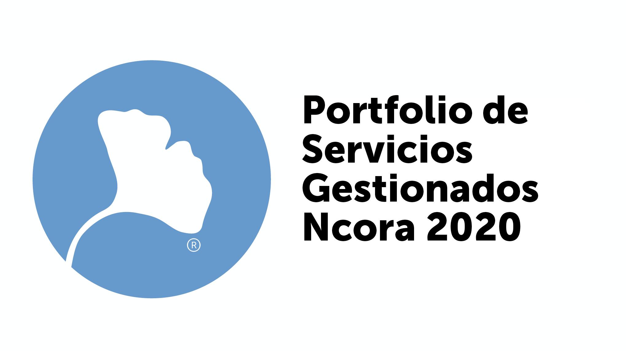 Portfolio Ncora Servicios Gestionados 2020