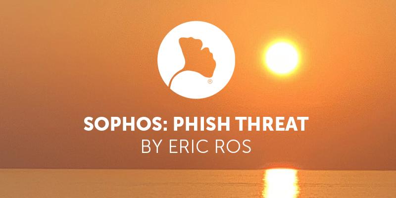 Sophos: Phish Threat