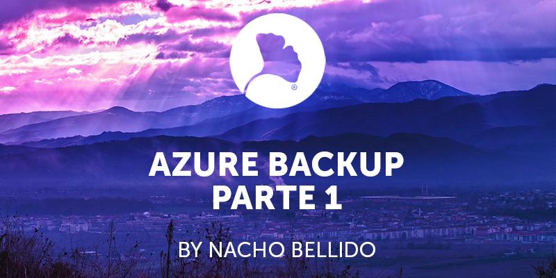 Azure Backup . Parte 1