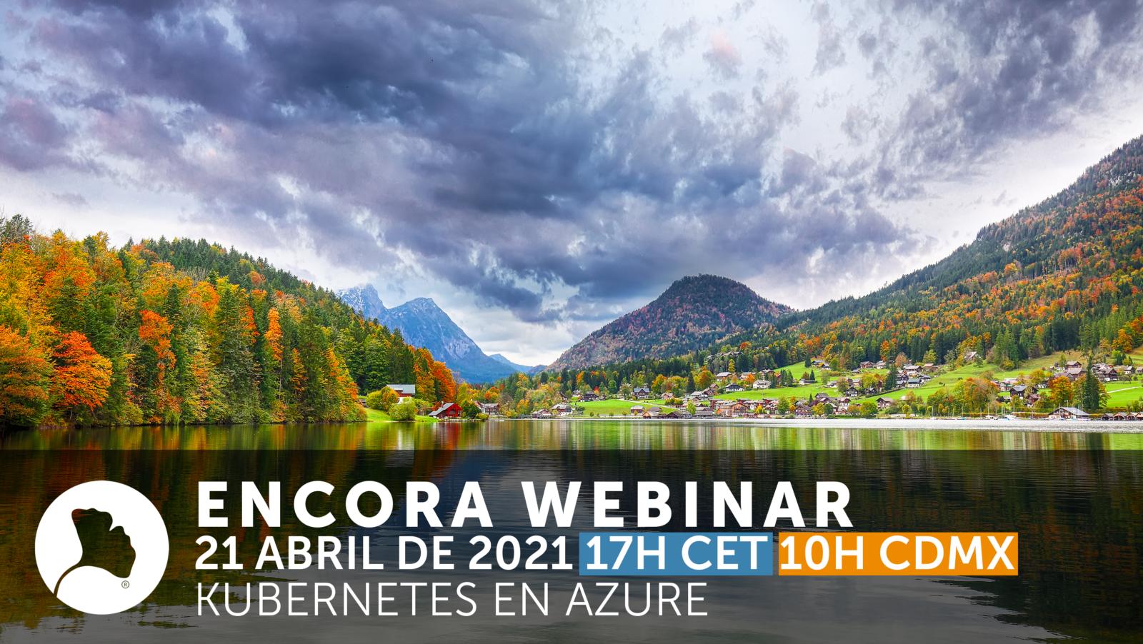 Encora Webinar Kubernetes en Azure